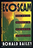 Eco-Scam: The False Prophets of Ecological Apocalypse