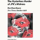 The Mysterious Murder of JFK's Mistress: New Times, October 1976 Hörbuch von Ron Rosenbaum, Philip Nobile Gesprochen von: L. J. Ganser