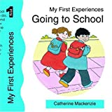 MACKENZIE CATHERINE GOING TO SCHOOL (My first experiences series)