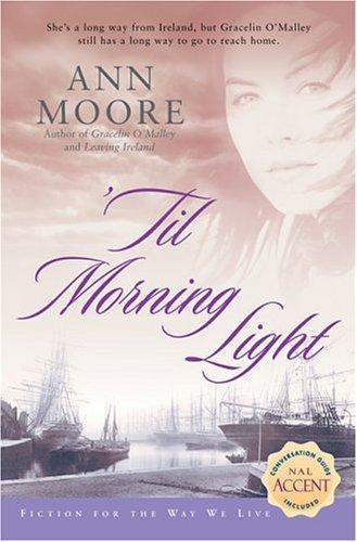 'Til Morning Light (Fiction for the Way We Live)