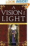 A Vision of Light: A Margaret of Ashb...