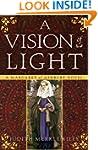 A Vision of Light: A Margaret of Ashb...