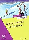 echange, troc Bruce Lowery, Jeanne Dupuy, Carlos Horcajo - La cicatrice