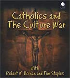 img - for Catholics and the Culture War book / textbook / text book