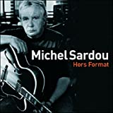 Hors format - Edition Digipackpar Michel Sardou