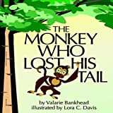 The Monkey Who Lost His Tail