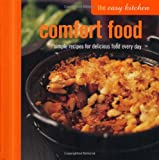 Ryland Peters & Small The Easy Kitchen: Comfort Food - Simple recipes for delicious food every day