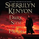Dark Side of the Moon Audiobook by Sherrilyn Kenyon Narrated by Holter Graham