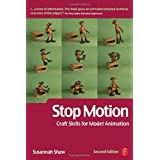 Stop Motion: Craft Skills for Model Animation (Focal Press Visual Effects and Animation) ~ Susannah Shaw