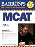 img - for Barron's MCAT: Medical College Admission Test by Seibel Ph.D. Hugo R. Guyer Ph.D. Kenneth E. Mangum Ph.D. A. Bryant Conway Ph.D. Carolyn M. (2008-02-01) Paperback book / textbook / text book