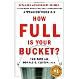 How Full Is Your Bucket? ~ Tom Rath