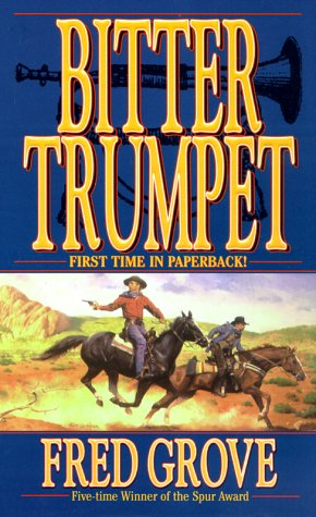 Bitter Trumpet, Fred Grove