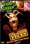 Tom Green Show End.Feces