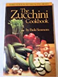img - for The zucchini cookbook book / textbook / text book