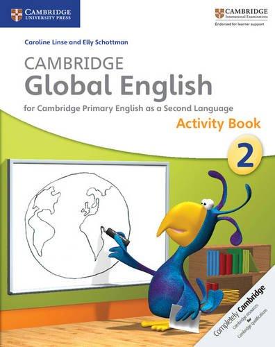 Cambridge Global English Stage 2 Activity Book (Cambridge International Examinations)