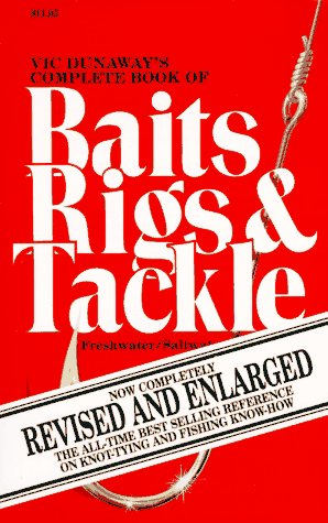 Image for Vic Dunaway's Complete Book of Baits, Rigs and Tackle
