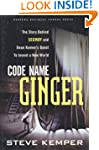 Code Name Ginger: The Story Behind Se...