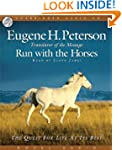 Run with the Horses: The Quest for Li...