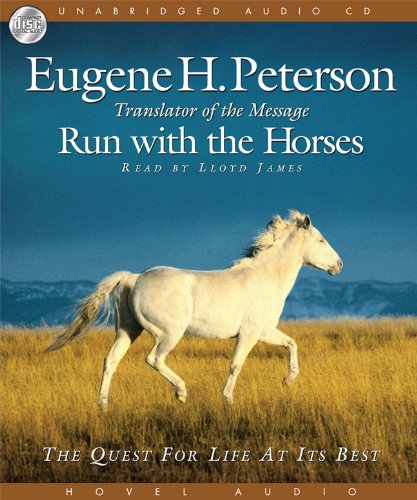 Download Run with the Horses: The Quest for Life at its Best