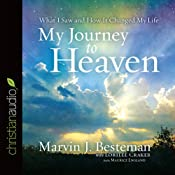 My Journey to Heaven | [Marvin J. Besteman, Lorilee Craker]