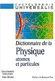 echange, troc Collective - Dictionnaire de la physique : atomes et particules