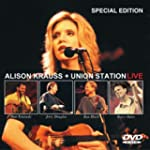 ALISON KRAUSS & UNIO - LIVE