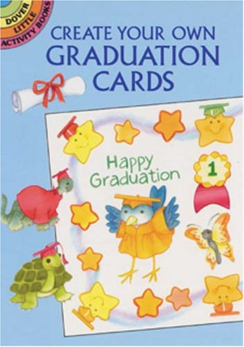 Create Your Own Graduation Cards (Dover Little Activity Books)