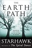 The Earth Path: Grounding Your Spirit in the Rhythms of Nature (0060000929) by Starhawk