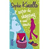 L'accro du shopping a une soeurby Sophie Kinsella