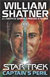 Captain's Peril (Star Trek (Unnumbered Hardcover)) (0743448197) by Shatner, William