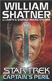 Captain's Peril (Star Trek (Unnumbered Hardcover)) (0743448197) by Shatner, William