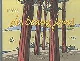 echange, troc André Juillard - Trégor les Beaux Jours