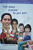 img - for How many planes to get me?: Nine children adopted into a NZ family book / textbook / text book