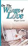 img - for On The Wings Of Love book / textbook / text book