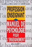 Manuel de psychologie pour l'enseignement...