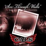See Through Walls - Cals