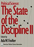 img - for Political Science the State of the Discipline II: The State of the Discipline II book / textbook / text book