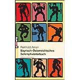 Bayerisch-Österreich... Schimpfwörterbuch