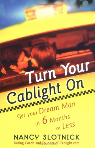 Turn Your Cablight On: Get Your Dream Man In 6 Months Or Less front-18532