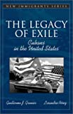 img - for The Legacy of Exile: Cubans in the United States (Part of the Allyn & Bacon New Immigrants Series) book / textbook / text book