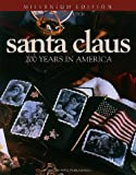 Santa Claus: An American Treasure in Counted Cross Stitch (Christmas Remembered, Bk. 18.)