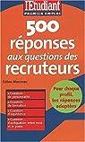 500 réponses aux questions des recruteurs, édition 2003 par Manceau