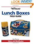 Warman's Lunch Boxes Field Guide: Val...