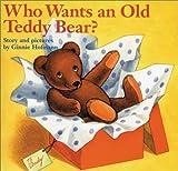 Who Wants an Old Teddy Bear?