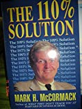 The 110% Solution (0330318829) by McCormack, Mark H.