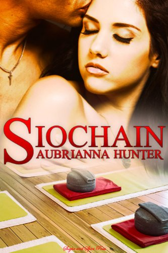 Book: Siochain by Aubrianna Hunter