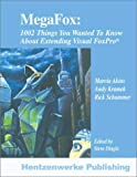MegaFox: 1002 Things You Wanted to Know About Extending Visual FoxPro (1930919271) by Akins, Marcia