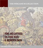 Rome and Carthage: The Punic Wars (English Edition)