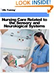 Nursing Care Related to the Sensory a...