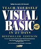 img - for Teach Yourself Visual Basic in 21 Days, Bestseller Edition (Sams Teach Yourself) book / textbook / text book
